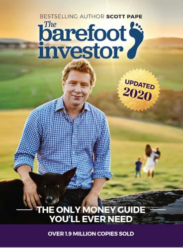 The Barefoot Investor – The Only Money Guide You'll Ever Need(The Updated 2020 Edition)