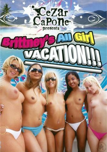 Brittneys All Girl Vacation (2009)
